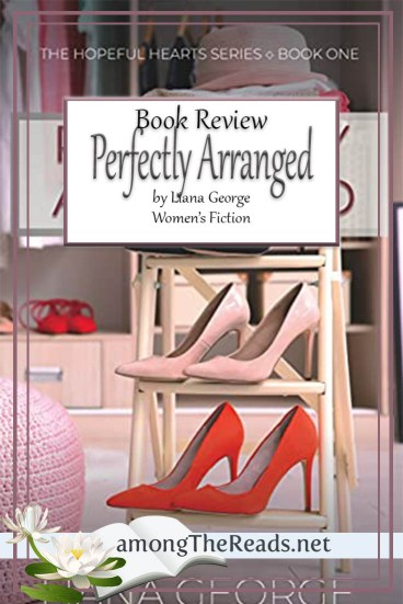 Perfectly Arranged by Liana George – Book Review