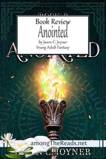 Anointed by Jason C. Joyner – Book Review