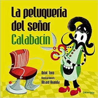 la-peluqueria-del-senor-calabacin