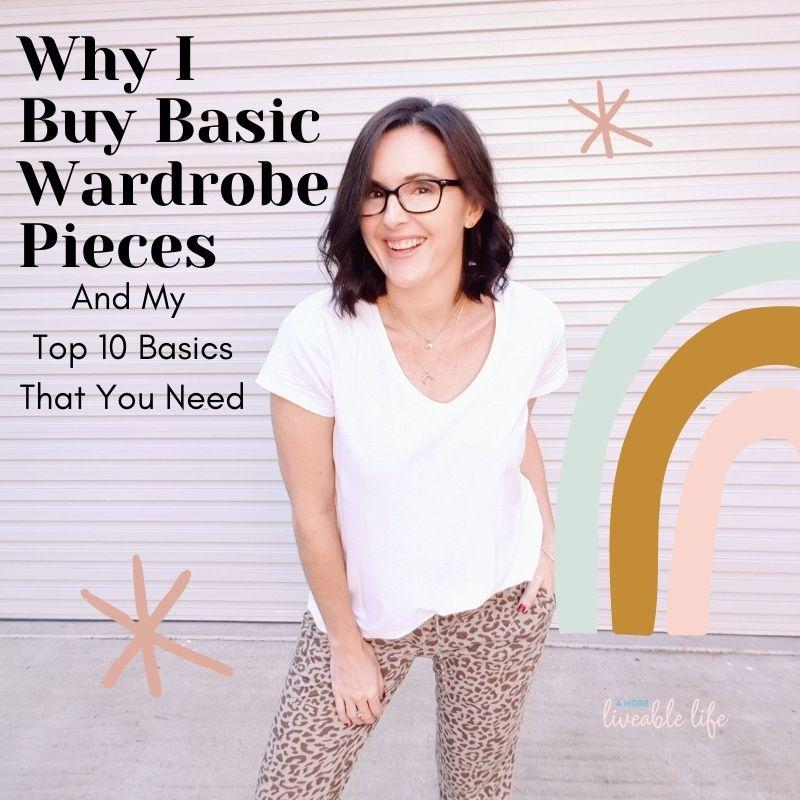 WHY I BUY BASIC WARDROBE PIECES