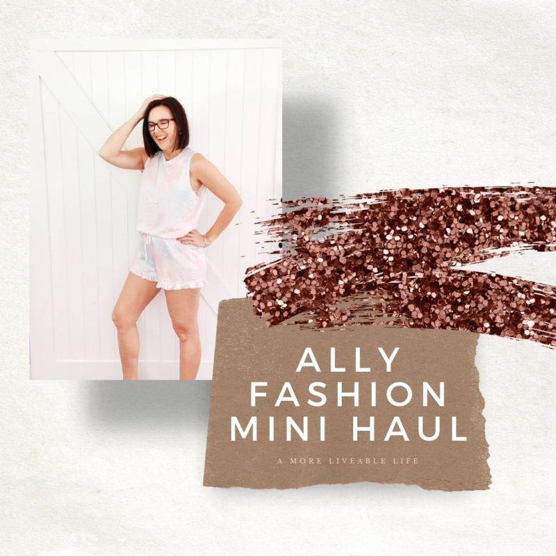Ally Fashion Mini Haul