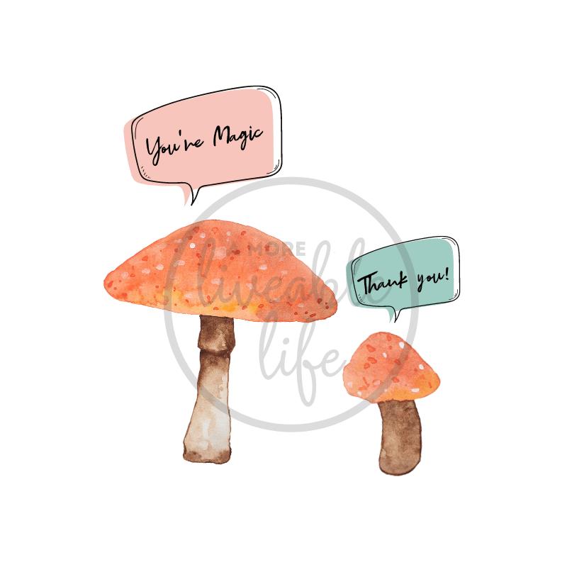 You're Magic Mushroom Printable Wall Art