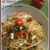 Le idee geniali dell'ultimo minuto: Spaghetti al doppio pomodoro e crema di feta