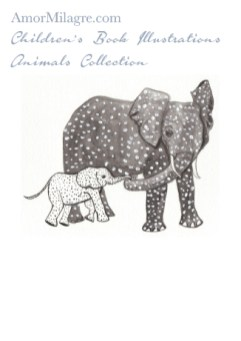 Amor Milagre Children's Book Animals Illustrations The Mamma and Baby Elephants beautiful for all spaces and ages, especially in a nursery amormilagre.com