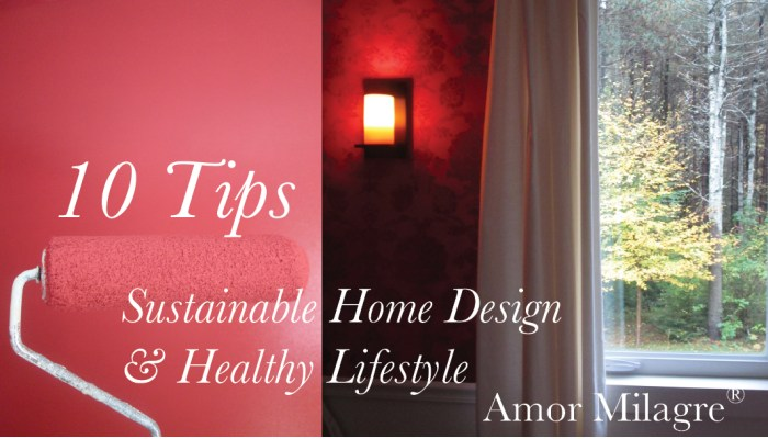 Amor Milagre Presents 10 quick tips for building a sustainable organic house home 2018 amormilagre.com healthy lifestyle candle sconce light red wallpaper room paint.jpg