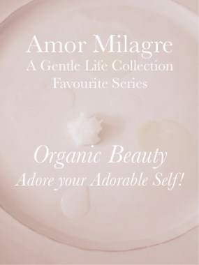 Amor Milagre Organic Beauty Products List May 2019 Favourite Series Non-Toxic Health Spring Ethical Organic Gift Shop Handmade Gift Shop Oils Baby & Child amormilagre.com