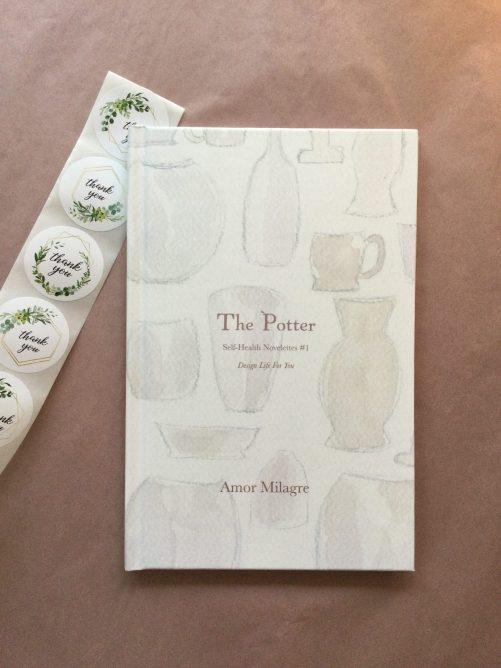 The Potter, Loving Inspiring Self-Health Novelette #1, Amor Milagre Books 16 amormilagre.com