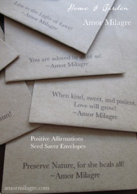 Amor Milagre Seed Saver Envelopes Growing with Positive Affirmations amormilagre.com