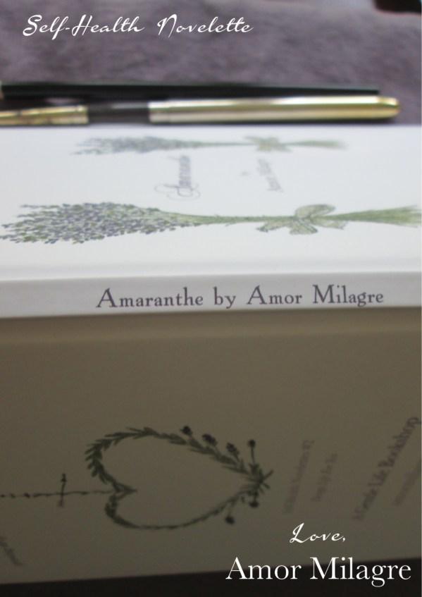 Amaranthe Novel by Amor Milagre Self-Health Book Lavender French NYC 1 amormilagre.com