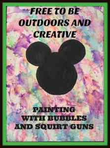 Free To Be Outdoors and Creative – WaterColor Pictures with Squirt Guns and Bubbles