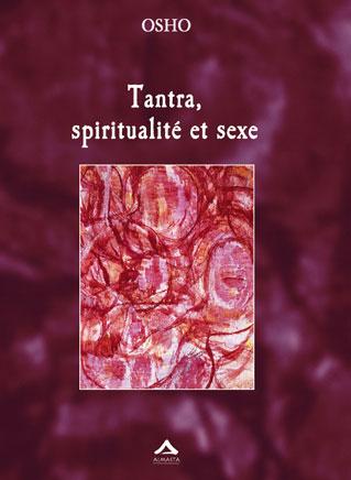 Couverture de Tantra, spiritualité et sexe d'Osho