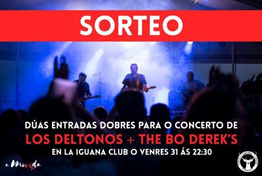 Sorteamos entradas para ver a Los Deltonos e The Bo Derek's na Iguana