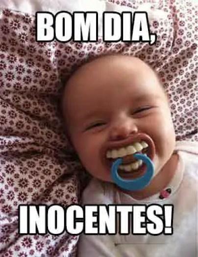 Bom dia inocentes