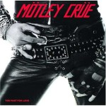 Classic Albums: Mötley Crüe – Too Fast For Love