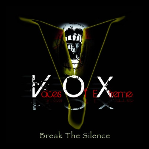 Voices-Of-Extreme-Break-The-Silence-e1313527618997