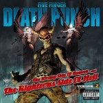 Five Finger Death Punch – The Wrong Side of Heaven and the Righteous Side of Hell Vol. II