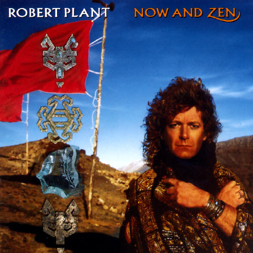 ROBERT PLANT NOW AND ZEN