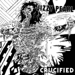 Jizzy Pearl – Crucified