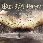 Our Last Enemy – Pariah