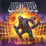 Dust Bolt – Awake The Riot