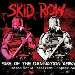 Skid Row – Rise Of The Damnation Army – United World Rebellion: Chapter Two