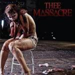 Thee Massacre – Horror