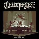 Crucifyre – Black Magic Fire