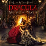 Jørn Lande and Trond Holter present DRACULA – Swing of Death