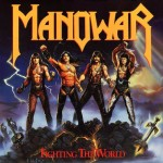 Classic Albums: Manowar – Fighting The World (R.I.P. Our Brother, Win Patton)