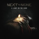 Next To None – A Light in the Dark