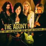The Agony – Dirty And Dangerous