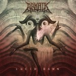 Arkaik – Lucid Dawn