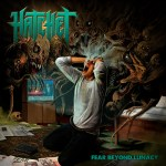 Hatchet – Fear Beyond Lunacy
