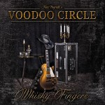 Voodoo Circle – Whisky Fingers