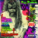Rob Zombie – The Electric Warlock Acid Witch Satanic Orgy Celebration Dispenser