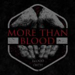 More Than Blood – Blood Oath