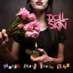 Doll Skin – Manic Pixie Dream Girl