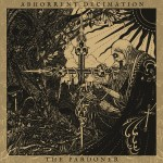 Abhorrent Decimation – The Pardoner