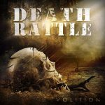 Death Rattle – Volition
