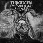 Through The Eyes Of The Dead – Disomus