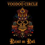 Voodoo Circle – Raised On Rock