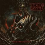 Torture Squad – Far Beyond Existence