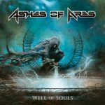 Ashes Of Ares – Well Of Souls