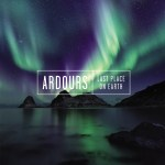 Ardours – Last Place On Earth
