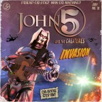JOHN 5 And The Creatures – Invasion