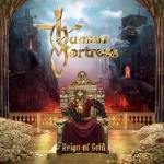 Human Fortress – Reign Of Gold