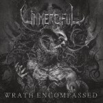 Unmerciful – Wrath Encompassed
