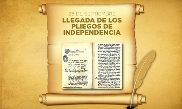 28 de Septiembre llegada de Los Pliegos de Independencia.