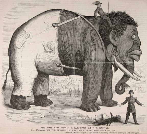 "When Union General Godfrey Weitzel captured ""several hundred wagon-loads of Niggers,"" a Northern cartoonist compared his dilemma to that of a man who won a raffle for an elephant: ""What am I to do with the creature?"""