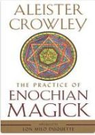 The practice of Enochian magick